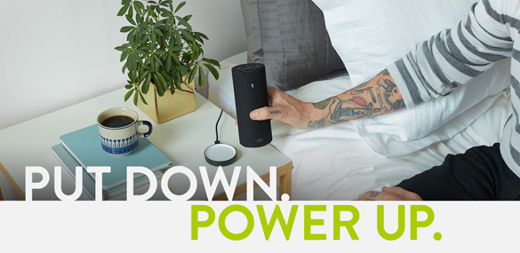 Put Down. Power Up.